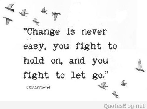 change-fight-hold-on-let-go